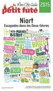 Niort 2015 Petit Futé ebook by Dominique Auzias,Jean-Paul Labourdette