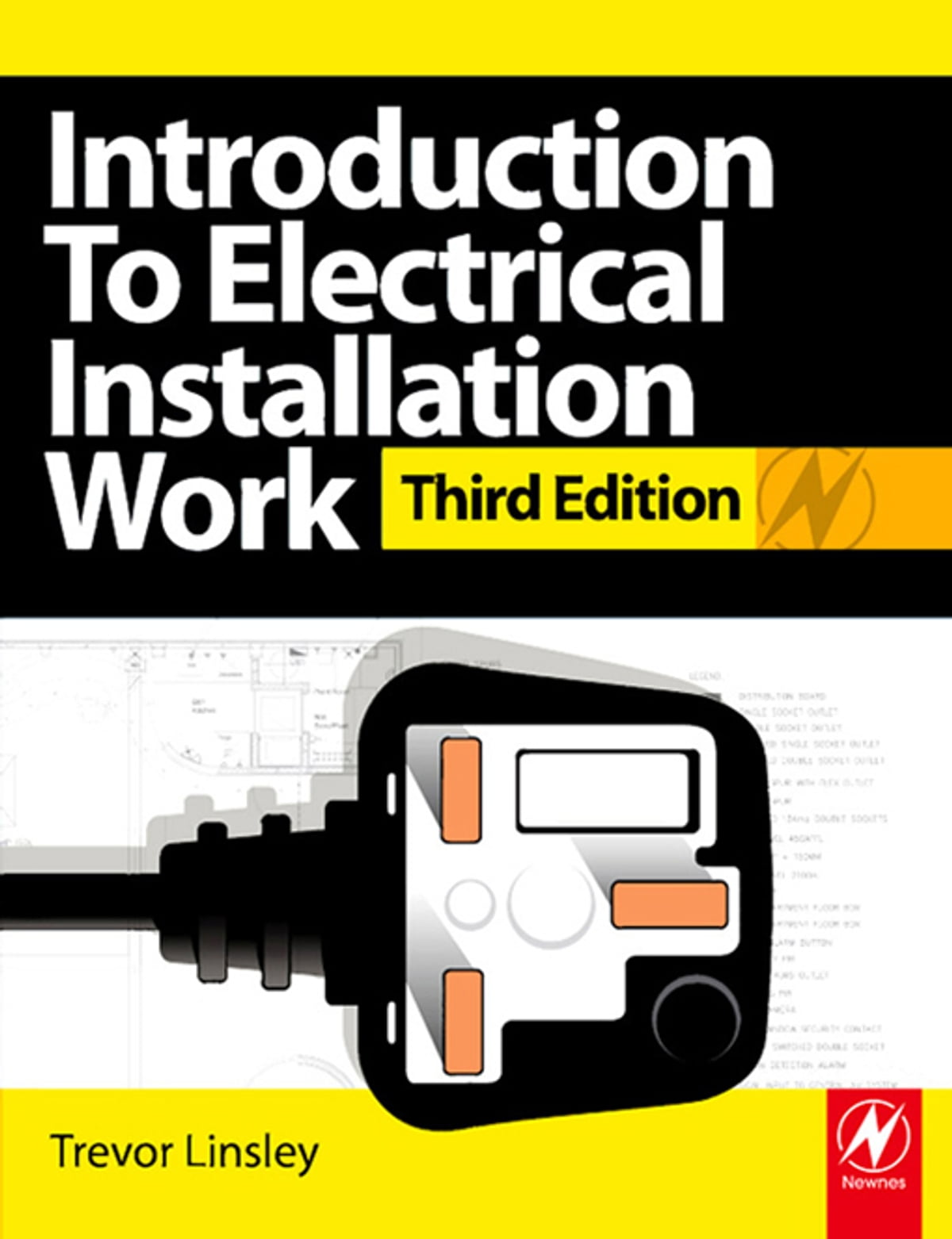 Introduction To Electrical Installation Work Ebook By Trevor Linsley Iee Wiring Regulations 17th Edition Free Download 9781136270451 Rakuten Kobo