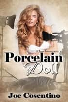Porcelain Doll ebook by Joe  Cosentino