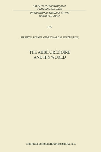 The Abbé Grégoire and his World ebook by