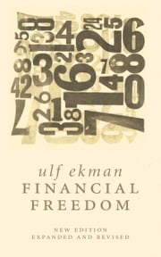 Financial Freedom ebook by Ulf Ekman