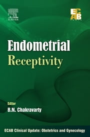 ECAB Endometrial Receptivity ebook by B.N. Chakravarty