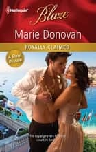 Royally Claimed ebook by Marie Donovan