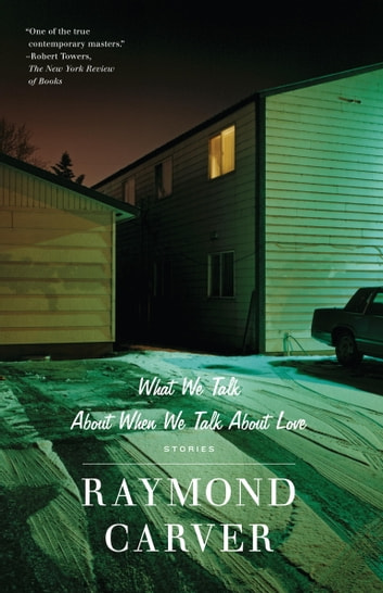 What we talk about when we talk about love ebook by raymond carver what we talk about when we talk about love ebook by raymond carver fandeluxe Image collections