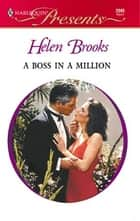 A Boss in a Million ebook by Helen Brooks
