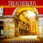 Treacherous audiobook by Sara Rosett