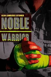 Noble Warrior ebook by Alan Lawrence Sitomer