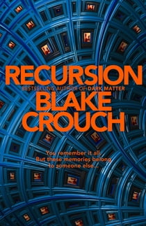 Recursion ebook by Blake Crouch