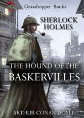 THE HOUND OF THE BASKERVILLES - The Complete Illustrated Novels of Sherlock Holmes NO 3 ebook by ARTHUR CONAN DOYLE