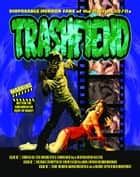 Trashfiend ebook by Scott Stine