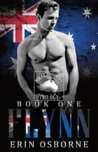 Flynn - Mackay Brothers Trilogy, #1 ebook by Erin Osborne