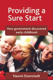 Providing a Sure Start ebook by Naomi Eisenstadt