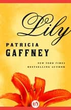 Lily ebook by Patricia Gaffney