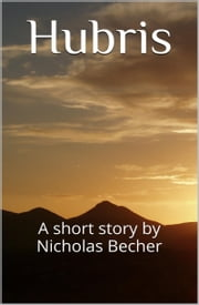 Hubris ebook by Nicholas Becher