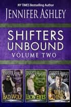 Shifters Unbound Volume 2 ebook by