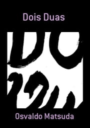 Dois Duas ebook by Kobo.Web.Store.Products.Fields.ContributorFieldViewModel
