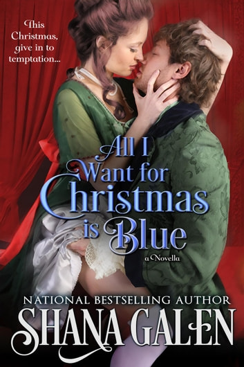 All I Want for Christmas is Blue ebook by Shana Galen