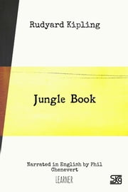 Jungle Book (with audio) - Read-aloud eBook with English audio narration for language learning ebook by Rudyard Kipling