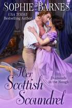 Her Scottish Scoundrel - Diamonds In The Rough, #7 ebook by Sophie Barnes