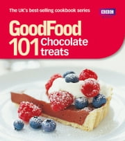 Good Food: Chocolate Treats - Triple-tested Recipes ebook by Jeni Wright