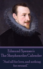 The Shepheardes Calender ebook by Edmund Spenser