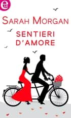 Sentieri d'amore (eLit) ebook by Sarah Morgan