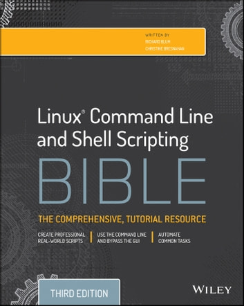 Linux Command Line And Shell Scripting Bible Ebook By Richard Blum