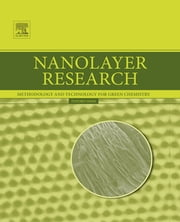 Nanolayer Research - Methodology and Technology for Green Chemistry ebook by Toyoko Imae