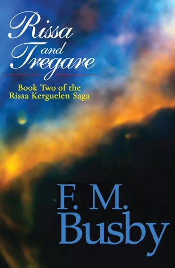 Rissa and Tregare ebook by F. M. Busby