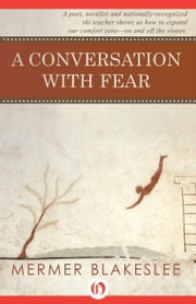 A Conversation with Fear ebook by Mermer Blakeslee
