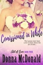 Commissioned In White ebook by Donna McDonald