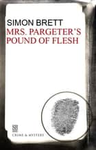 Mrs. Pargeter's Pound of Flesh ebook by Simon Brett