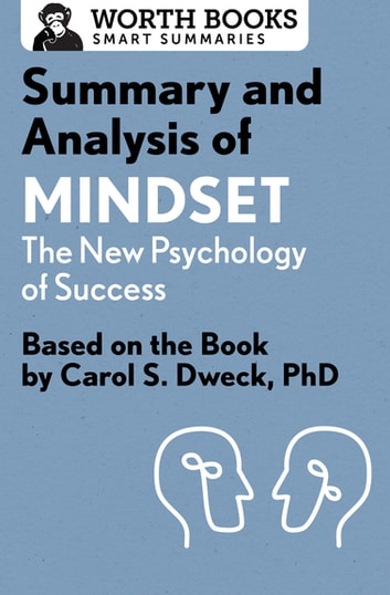 Summary and analysis of mindset the new psychology of success ebook summary and analysis of mindset the new psychology of success based on the book fandeluxe Choice Image