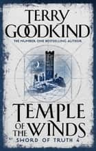 Temple Of The Winds ebook by Terry Goodkind