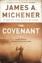 The Covenant - A Novel ebook by James A. Michener, Steve Berry