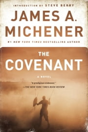 The Covenant - A Novel ebook by James A. Michener,Steve Berry
