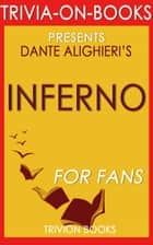 Inferno by Dan Brown (Trivia-on-Books) ebook by Trivion Books