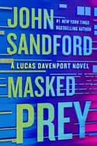 Masked Prey ebook by John Sandford