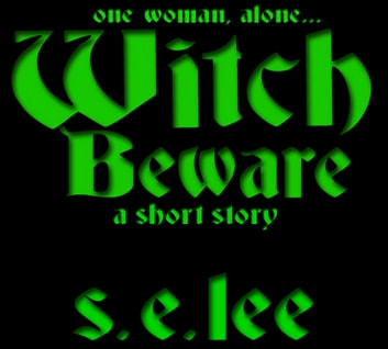 Witch Beware ebook by S. E. Lee