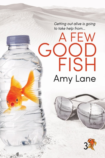 A Few Good Fish ebook by Amy Lane