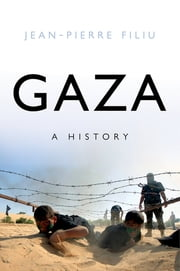 Gaza - A History ebook by Jean-Pierre Filiu