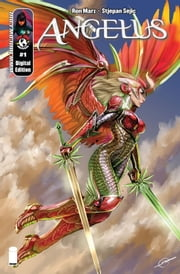 Angelus #1 (of 6) ebook by Ron Marz, Stjepan Sejic, Troy Peteri