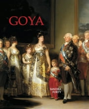 Francisco De Goya ebook by Sandra  Forty