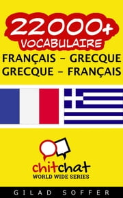 22000+ vocabulaire Français - Grec ebook by Gilad Soffer