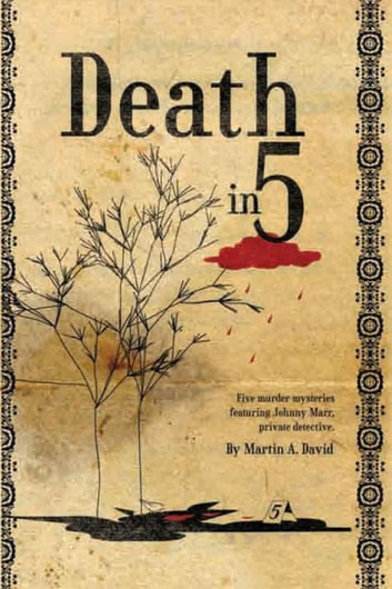 Death in 5 ebook by Martin A. David