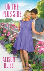 On the Plus Side ebook by Alison Bliss