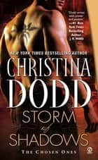Storm of Shadows - The Chosen Ones ebook by Christina Dodd
