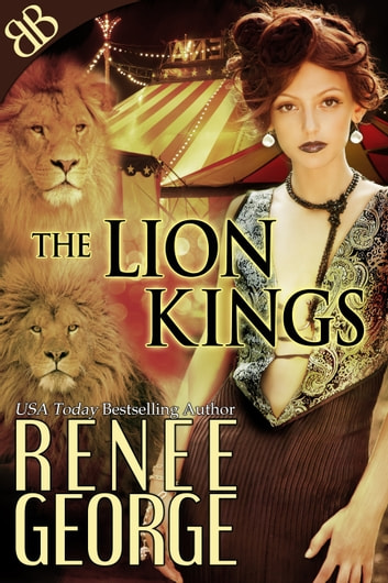 The Lion Kings - BBW Lion Shifters Ménage Erotic Romantic Suspense ebook by Renee George