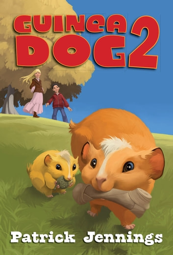Guinea Dog 2 ebook by Patrick Jennings