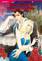 THE TYCOON'S PRINCESS BRIDE (Harlequin Comics) - Harlequin Comics ebook by JET,Natasha Oakley